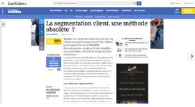 La segmentation client obsolète Les Echos - Claire Gerardin